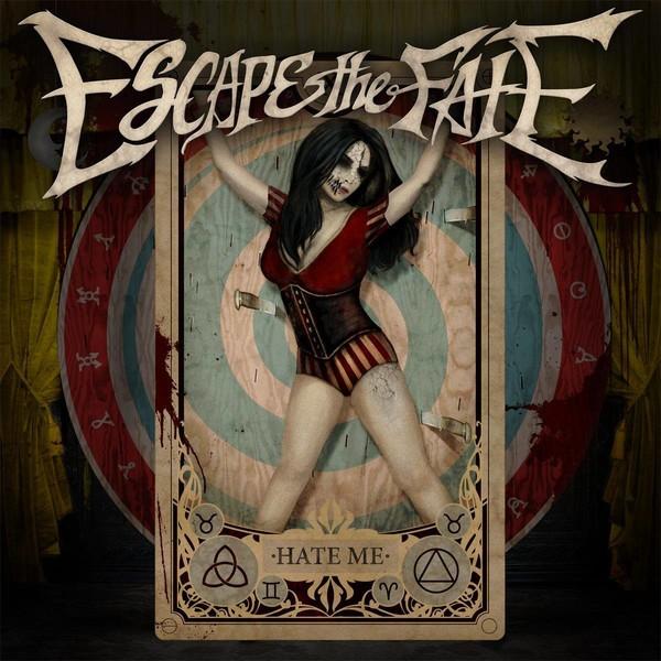 Escape the Fate - Hate Me  (2015)